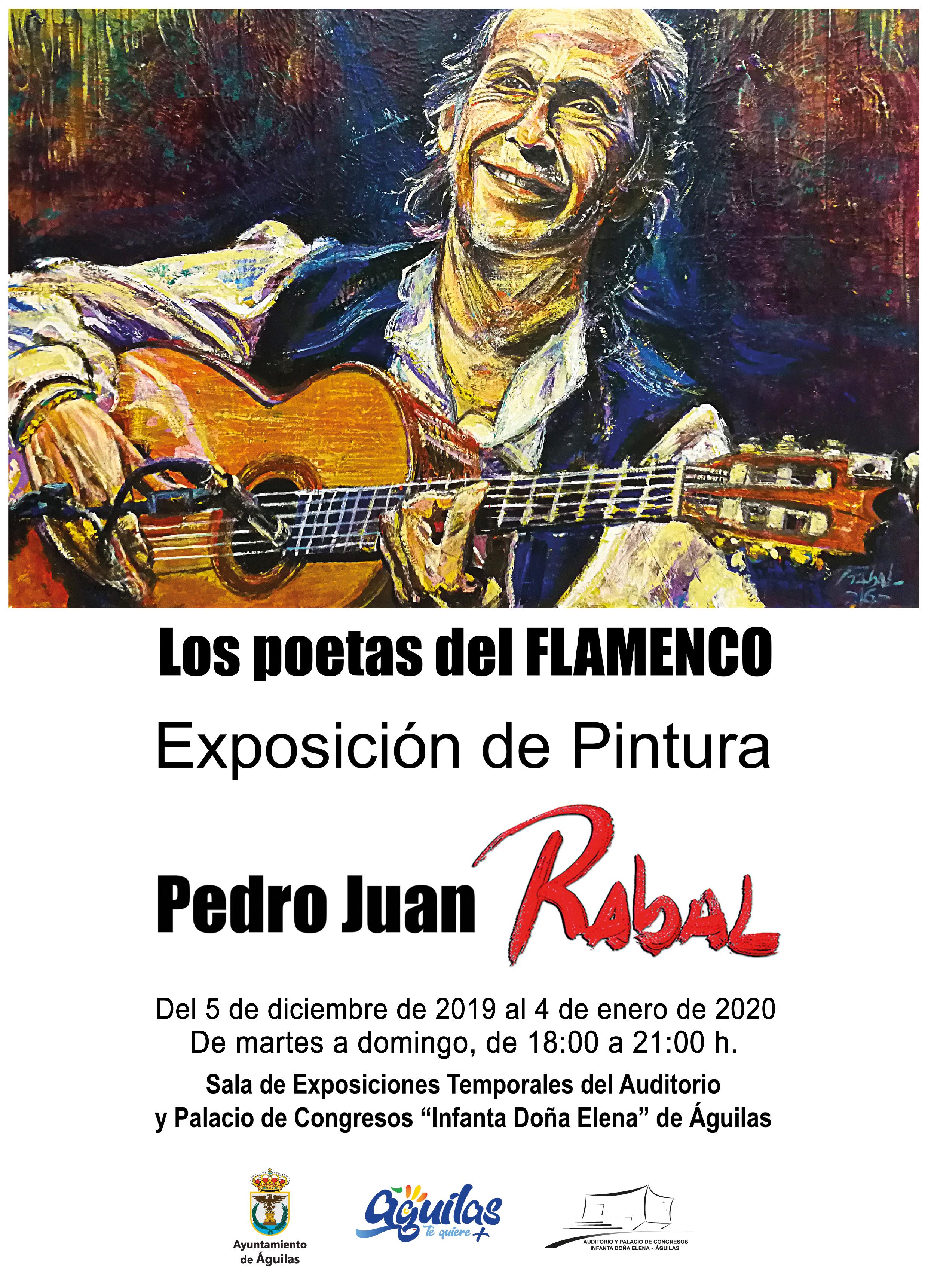 Los poetas del Flamenco. Exposición de Pintura de Pedro Juan Rabal