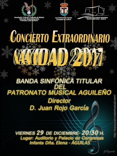 Concierto Extraordinario de Navidad 2017 del Patronato Musical Aguileño