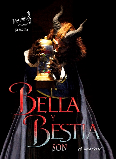 Bella y Bestia son. El Musical.